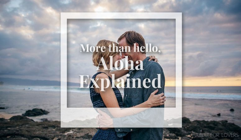 aloha… it's more than a word