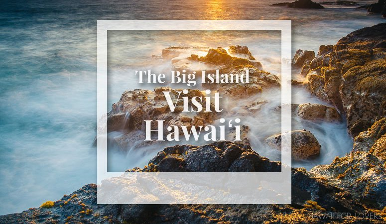 visit the big island of hawaii