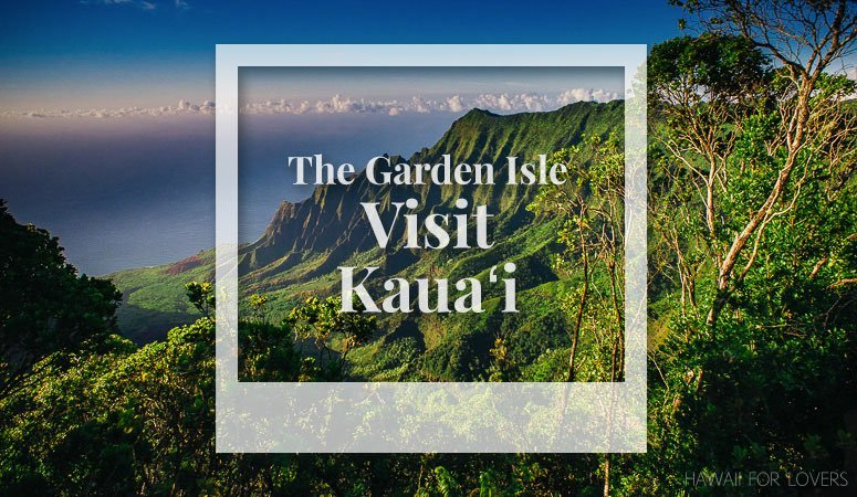 visit the garden isle of kauai