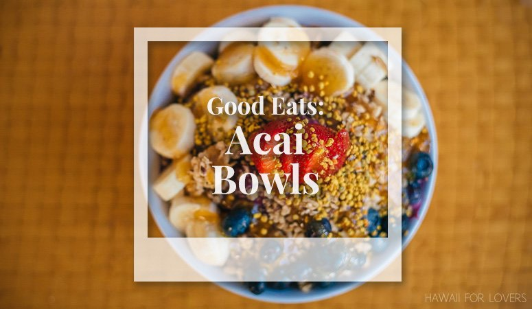 Eat an Acai Bowl