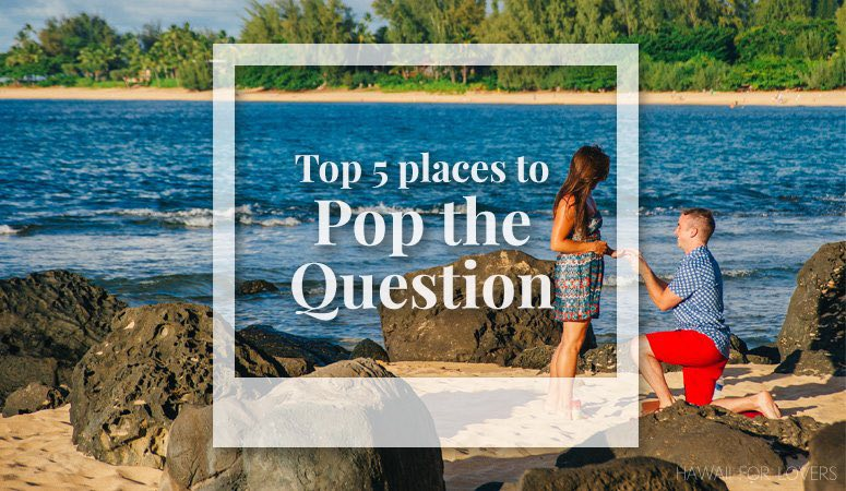 top 5 places to pop the question
